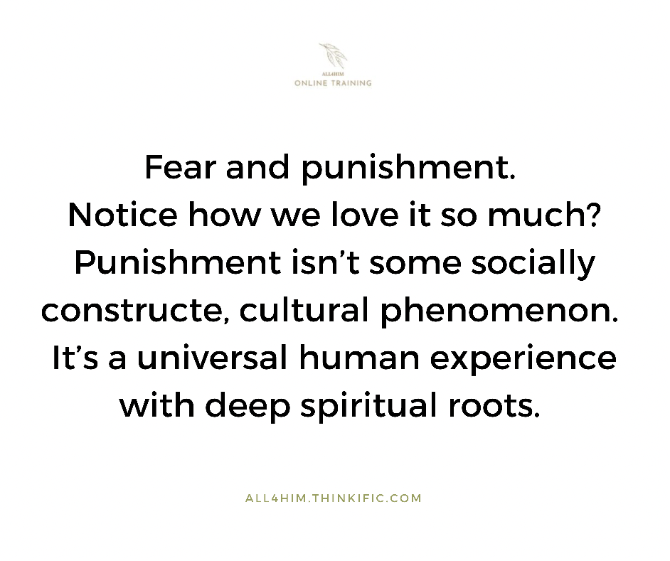 Fear and Punishment. Why we love it so much!