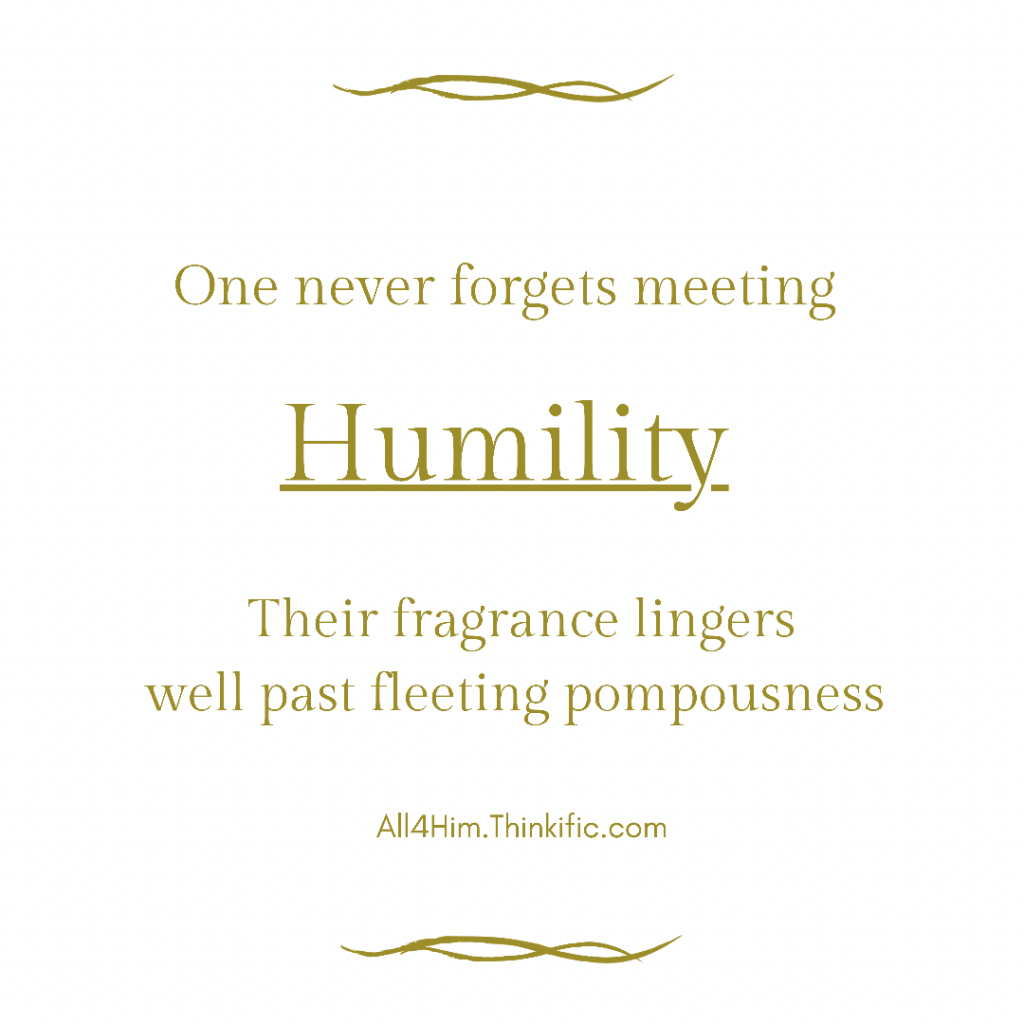 The Raw Power of Humility
