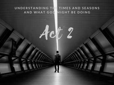 Act 2 Blog